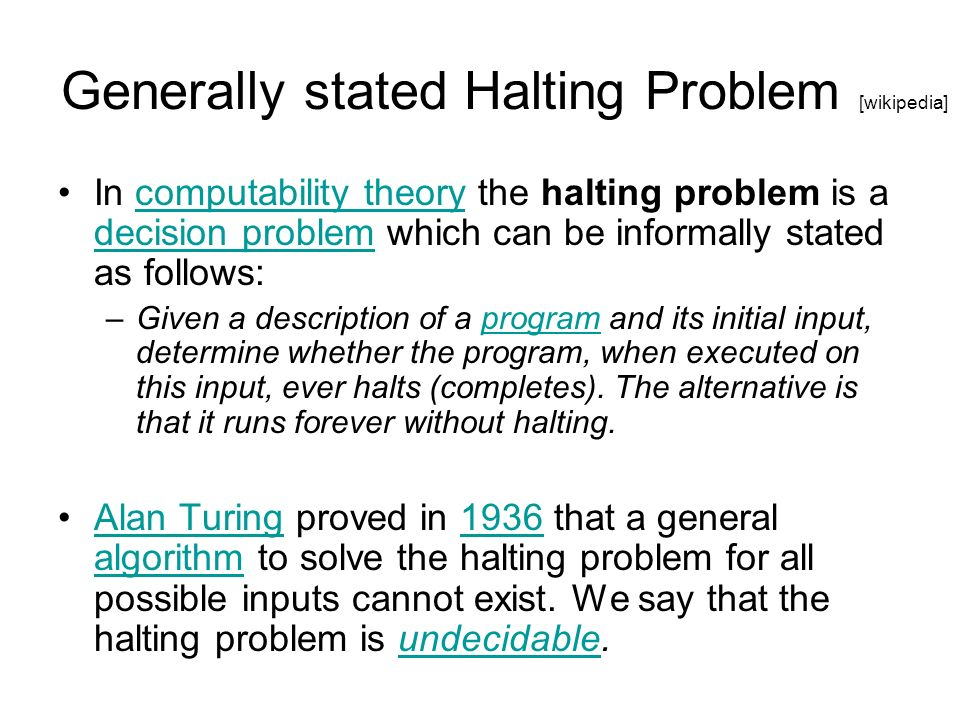 Generally stated Halting Problem [wikipedia]